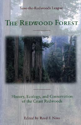 The Redwood Forest By Noss, Reed F. (EDT)/ Save-The-Redwoods League (COR)